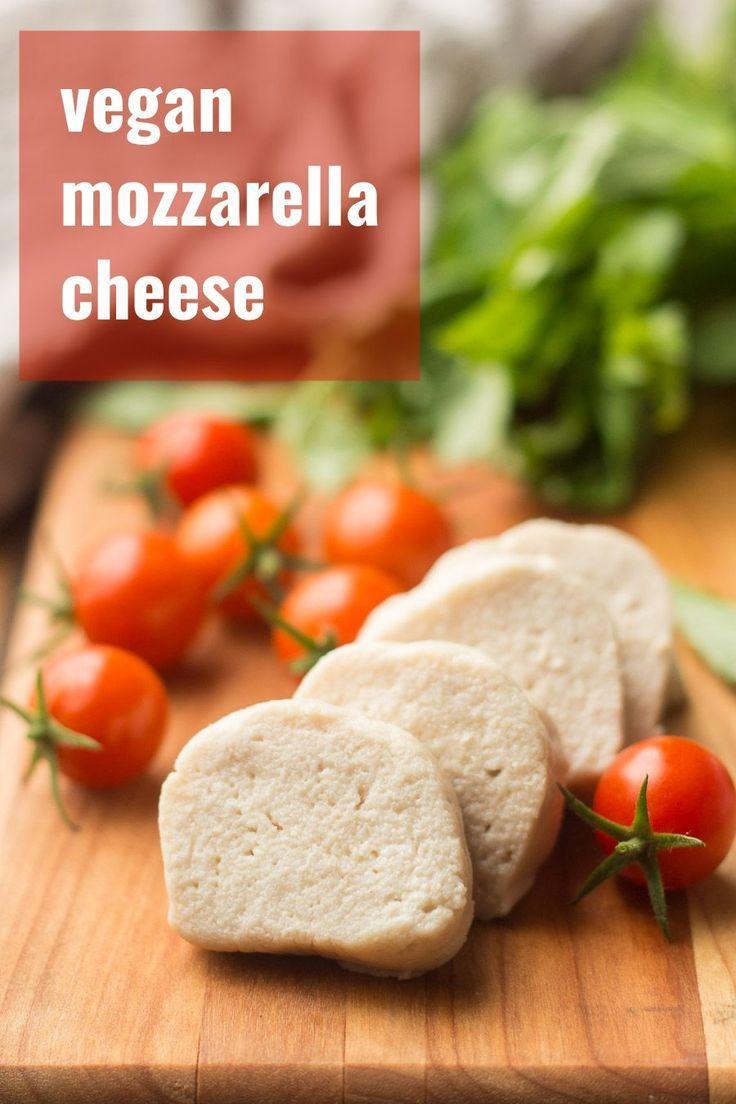 Vegan Mozzarella Cheese In 2020 Vegan Mozzarella Vegan Recipes Easy Vegan Recipes Healthy