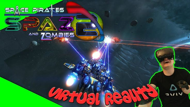 Space Pirates And Zombies 2 - Die VR Release Version! [Let's Play][Gameplay][Vive][Virtual Reality] by VoodooDE