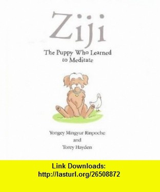 45 best julie vivas images on pinterest picture books searching ziji the puppy who learned to meditate 9780956385802 rinpoche yongey mingyur torey hayden fandeluxe Choice Image