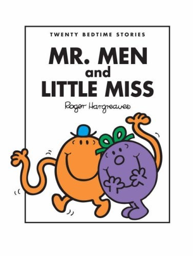 Mr. Men & Little Miss Books  Read them all the time. Weekly trip to the library!
