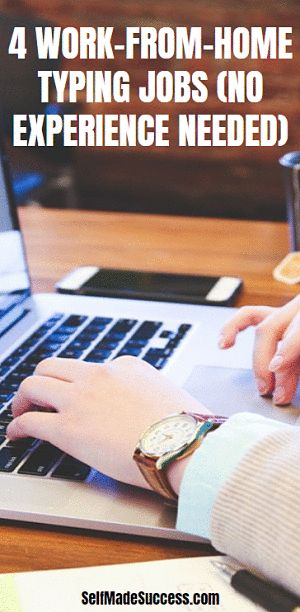 4 Work-From-Home Typing Jobs (No Experience Needed)
