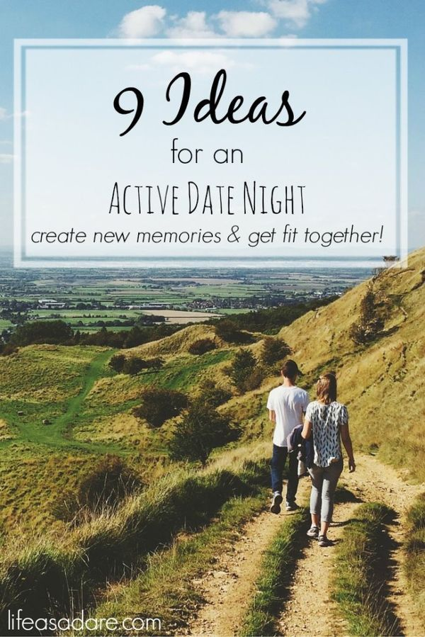 "Why does ""date night"" only ever include dinner and a movie? here are 9 great ideas for healthy and active date nights! Getting out and having fun helps create new memories with each other, rather than just making small talk over a meal! Great ideas!"