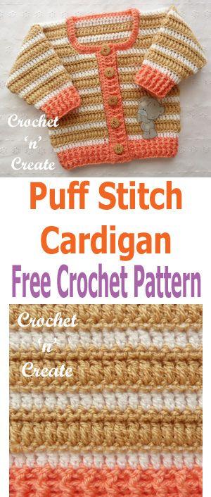 Crochet puff stitch cardigan, free crochet to fit 12-18 month baby. #crochetncreate #crochet #crochetbaby