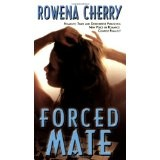 Forced Mate (Mass Market Paperback)By Rowena Cherry