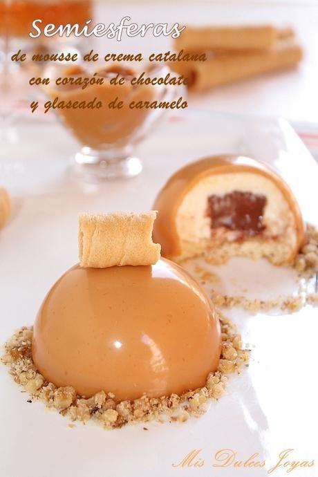 Semiesferas de mousse de crema catalana con corazón de chocolate y glaseado de caramelo