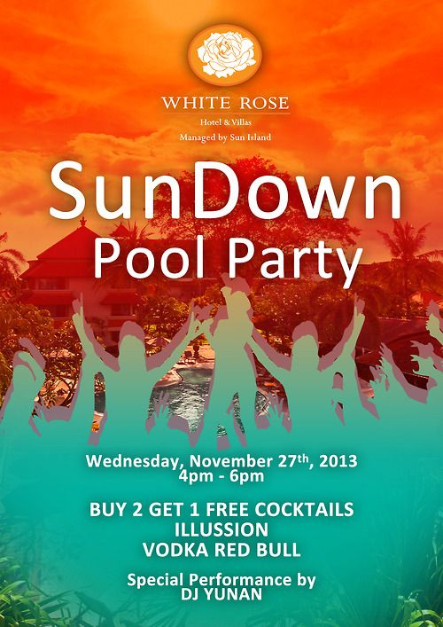 Sundown Pool Party this afternoon at White Rose Hotel & Villas! Special performance by DJ Yunan!