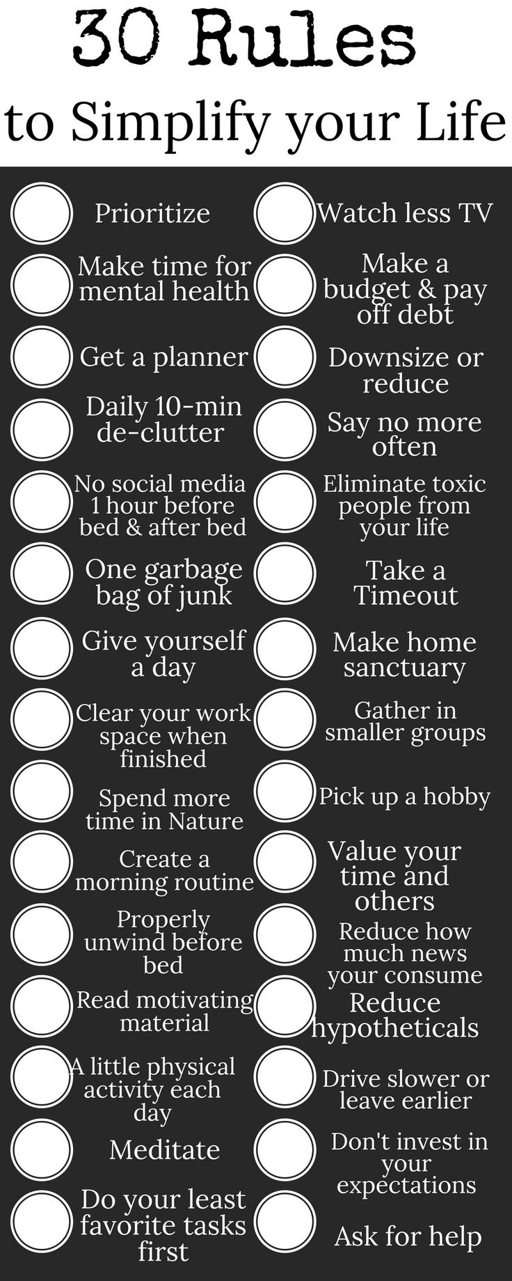 30 tips and rules to help you simplify your life. Simplify your routine, your relationships, and your lifestyle to reduce stress and amplify happiness each and every day. 30 rules to help begin to simplify things and make your life easier on yourself and others.