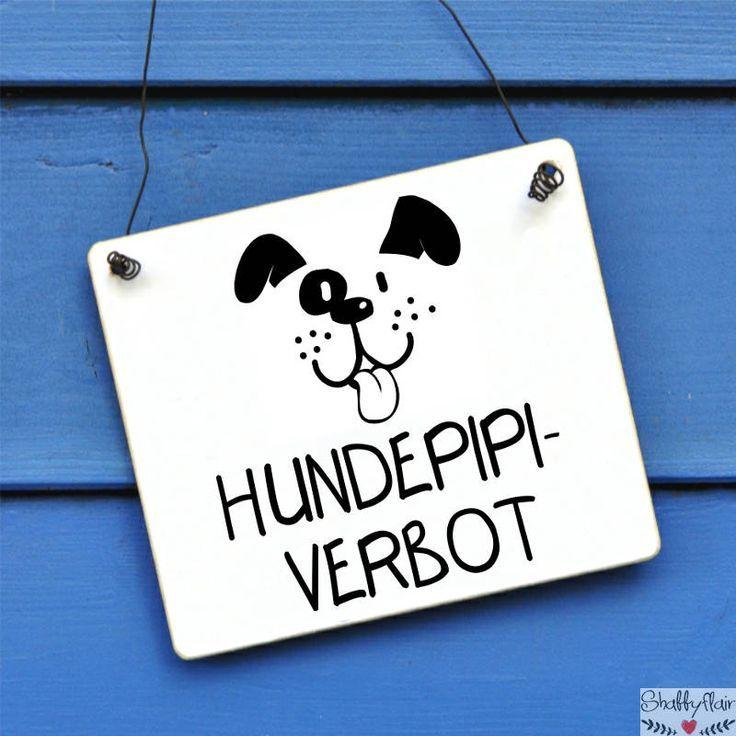 Schild Hundepipi Verbot In 2020 Schilder Alles Fur Den Hund Hinweisschilder