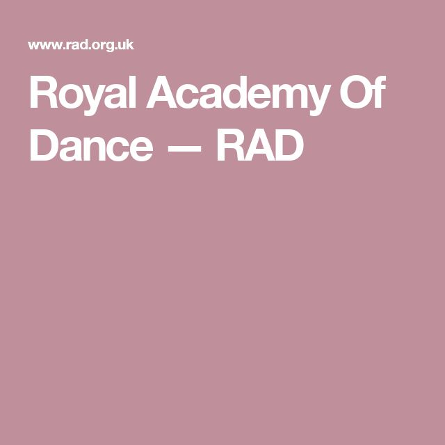 Royal Academy Of Dance — RAD