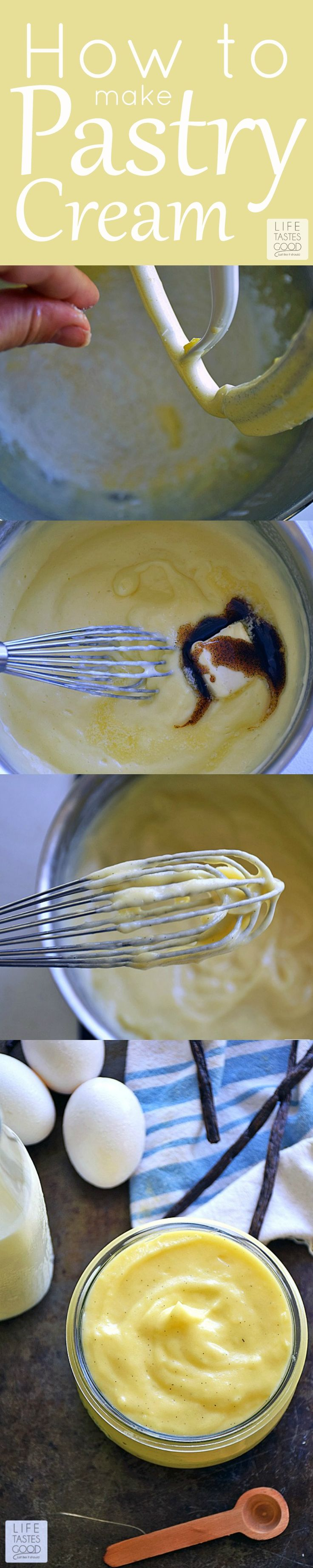 Pastry Cream is a silky, sweet French custard that is quite easy to make. Today I'll walk you through my tutorial on How To Make Pastry Cream | by Life Tastes Good that can be used in many different dessert recipes.