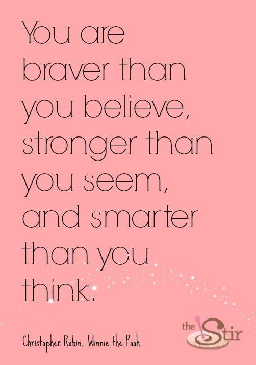 You Are Braver Than You Believe    - 5 Inspirational Sayings to Keep You Moving - MS Living Symptom Free