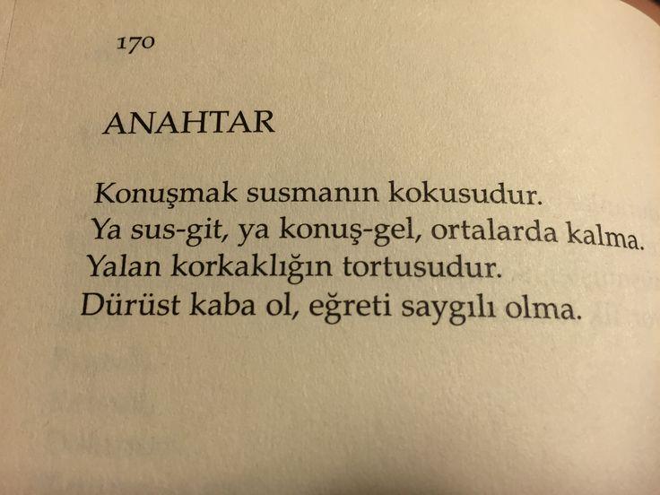 """Durust kaba ol, egreti saygili olma."" - Ozdemir Asaf"