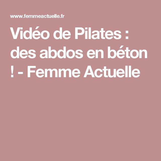 Vidéo de Pilates : des abdos en béton ! - Femme Actuelle