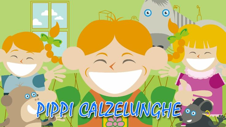 Pippi Calzelunghe - Canzone Per Bambini