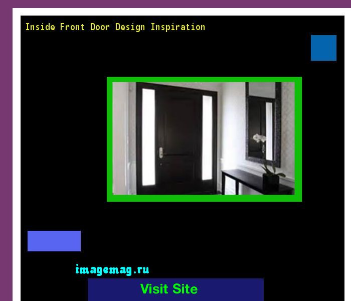 Inside Front Door Design Inspiration 072740 - The Best Image Search