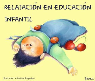 Actividades para Educación Infantil: ESPECIAL Relajación en infantil