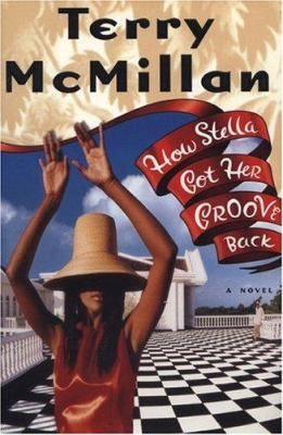 """How Stella Got Her Groove Back"" by Terry McMillan (100 Books by Black Women Everyone Should Read) #ForHarriet #books"