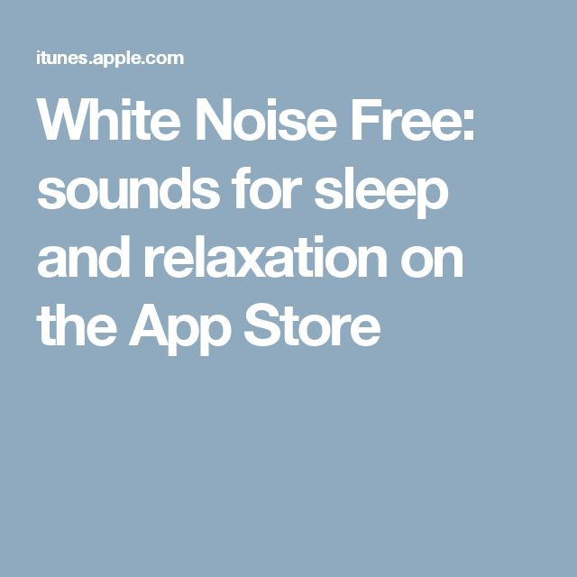White Noise Free: sounds for sleep and relaxation on the App Store