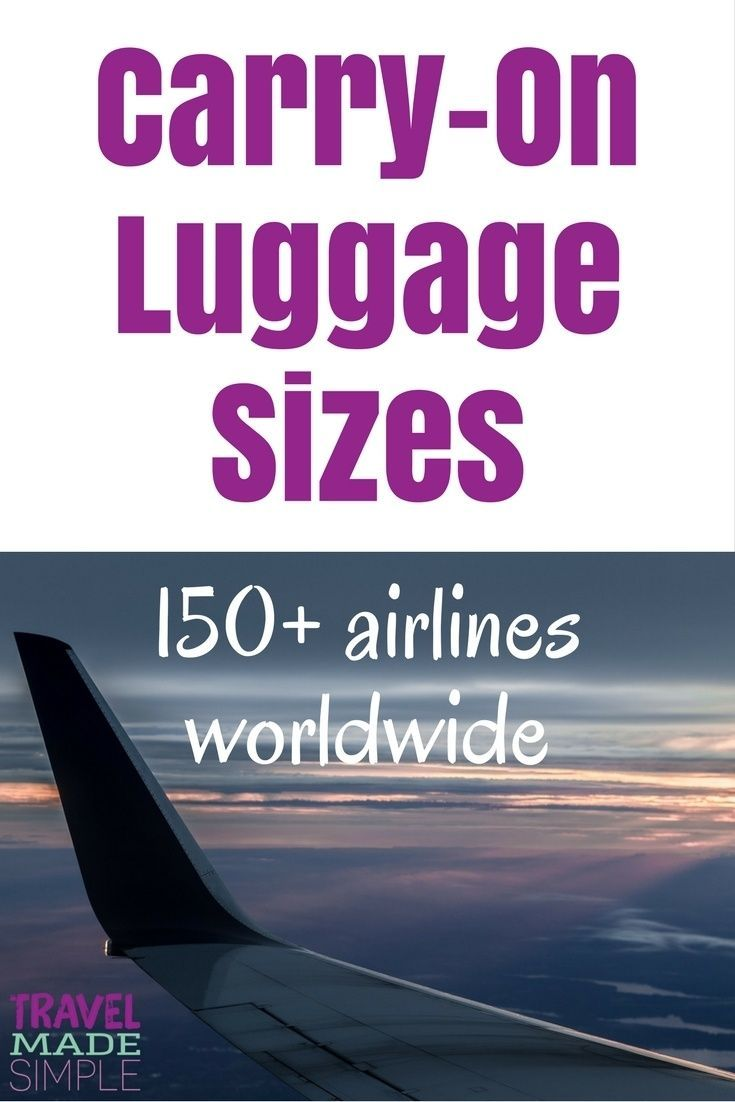 This carry-on luggage size chart provides sizes allowed by more than 150 airlines worldwide plus restrictions such as number of items and weight allowed. Find the right carry-on size luggage for your travels! | packing tips