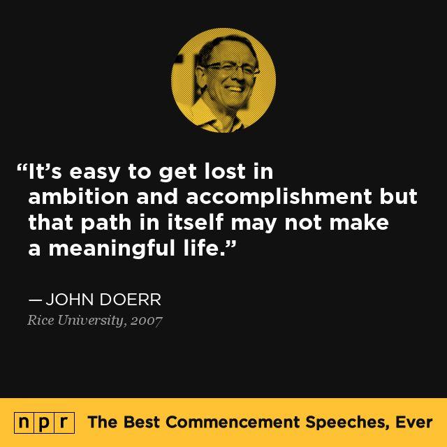 John Doerr, 2007. From NPR's The Best Commencement Speeches, Ever.