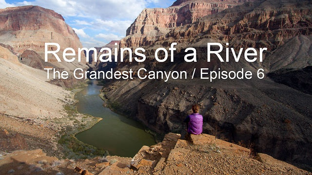 Remains of a River: The Grandest Canyon / Episode 6 by NRS Films. Our intrepid paddlers, Will and Zak, leave the artificial environment of Lake Powell and join 11 friends, with 4 rafts, for a 25-day journey through the Grand Canyon. After weeks of a diet restricted to what they can carry in their kayaks, they're in gourmet heaven, with loads of eggs, meat, flour, veggies, beer, wine… and bacon! Spectacular scenery, challenging rapids, desert wildlife, and good companions; it's a highlight of…