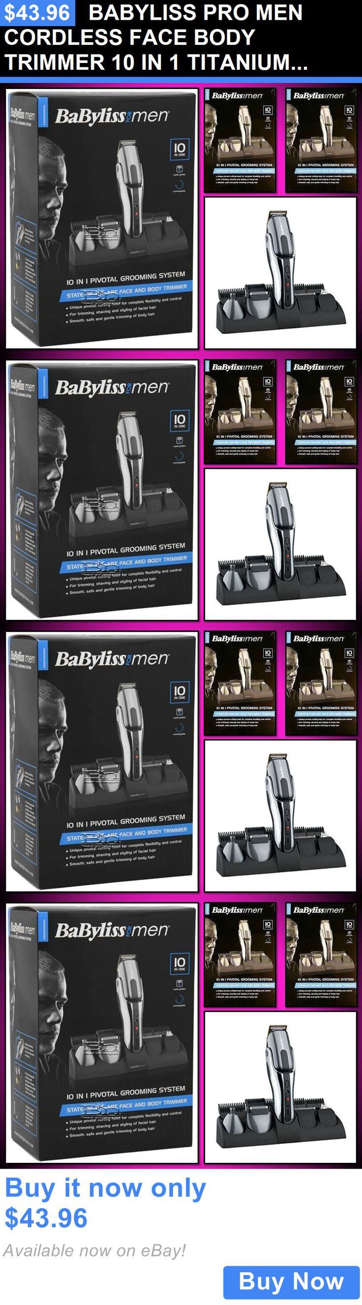 Clippers and Trimmers: Babyliss Pro Men Cordless Face Body Trimmer 10 In 1 Titanium Grooming System Kit BUY IT NOW ONLY: $43.96