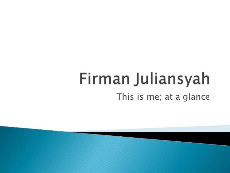 This is me by Firman Juliansyah via slideshare