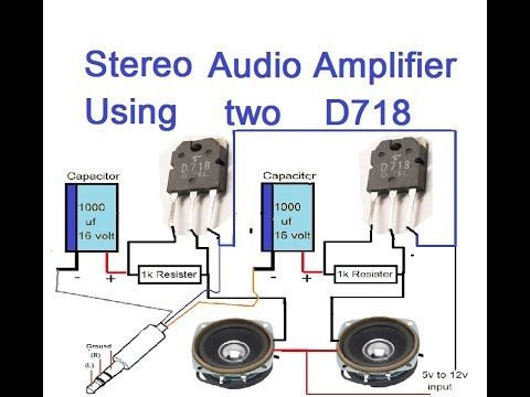 stereo audio amplifier using two d718 transisters youtube آمپلیstereo audio amplifier using two d718 transisters youtube