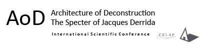 'Architecture of Deconstruction: The Specter of Jacques Derrida' Conference