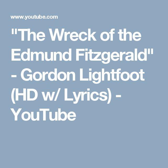 """The Wreck of the Edmund Fitzgerald"" - Gordon Lightfoot (HD w/ Lyrics) - YouTube"