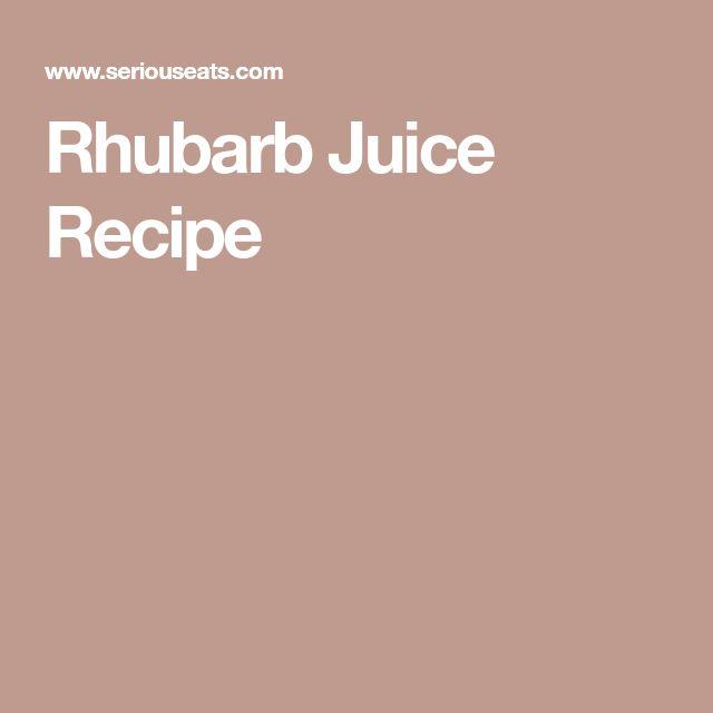 Rhubarb Juice Recipe