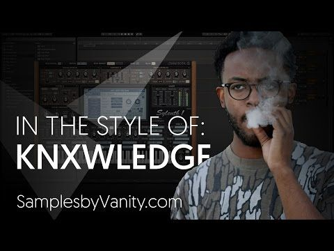 KNXWLEDGE Tutorial: In The Style Of Vol.6  - Knxwledge + Sample Pack (Mastering Creative Workflow) - YouTube