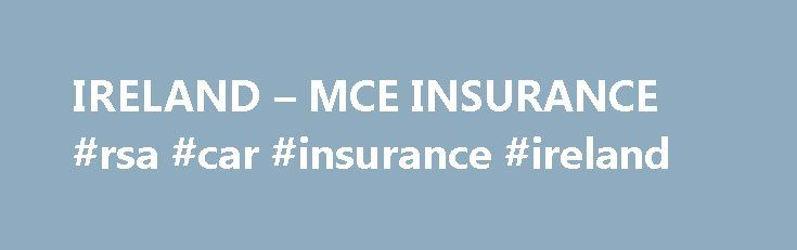 IRELAND – MCE INSURANCE #rsa #car #insurance #ireland http://jamaica.remmont.com/ireland-mce-insurance-rsa-car-insurance-ireland/  # BIKE INSURANCE FOR IRELAND Here at MCE Insurance we understand that many of our policy holders are passionate about their motorbikes and making them stand out from the crowd. Half of the fun of owning a bike is the hours spent in the garage tinkering on your pride and joy, be it as simple as a new exhaust or a selection of chrome accessories to really make you…