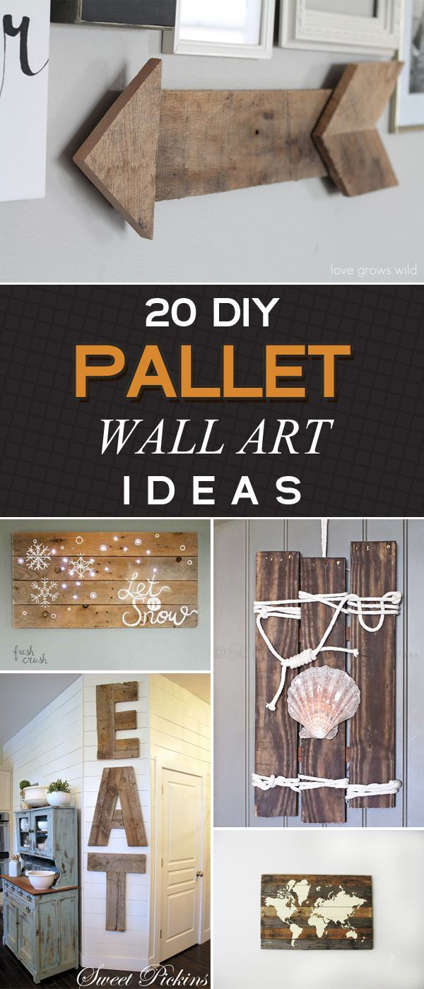 20 Amazing DIY Pallet Wall Art Ideas That Will Ele…