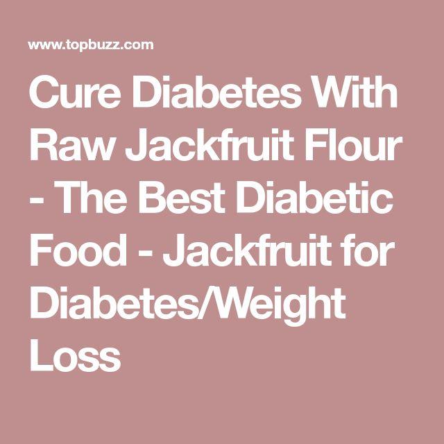 Cure Diabetes With Raw Jackfruit Flour - The Best Diabetic Food - Jackfruit for Diabetes/Weight Loss