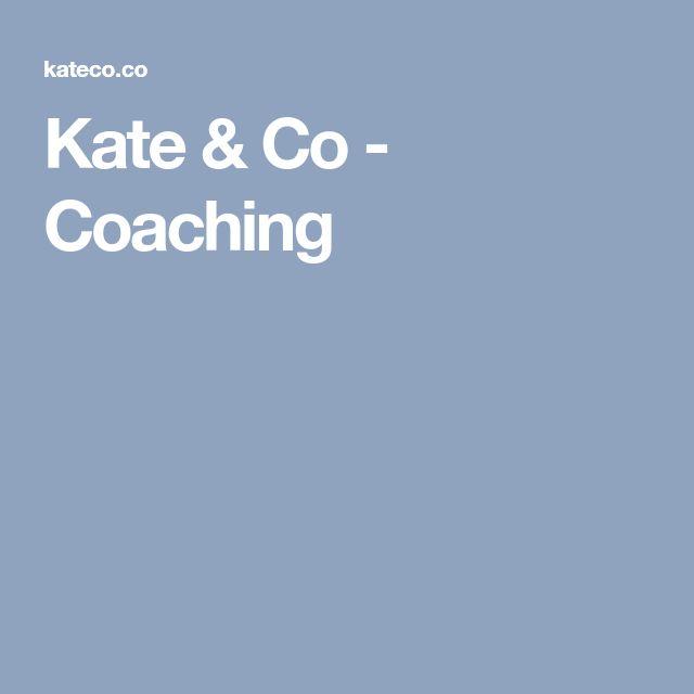 Kate & Co - Coaching