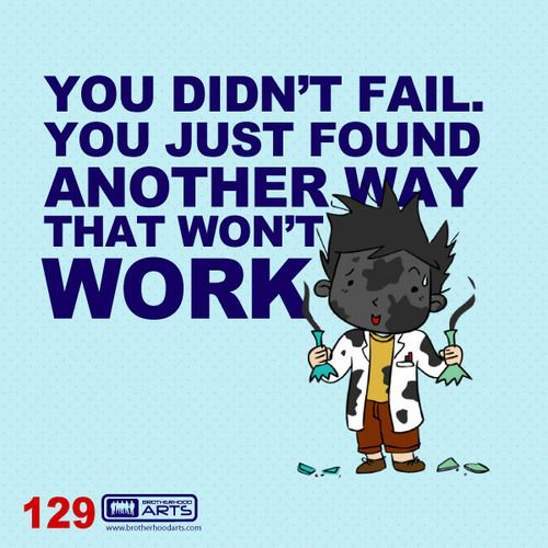 "129: Ahmad Says ""You didn't fail. You just found another way that won't work.""  deenify.com"