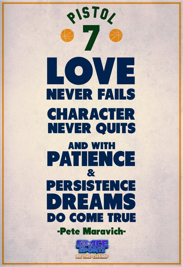 Love never fails, character never quits, and with patience and persistence dreams do come true! #inspiration #motivation #ios #android #sports #games #quotes  http://www.spacesports.com/Blog