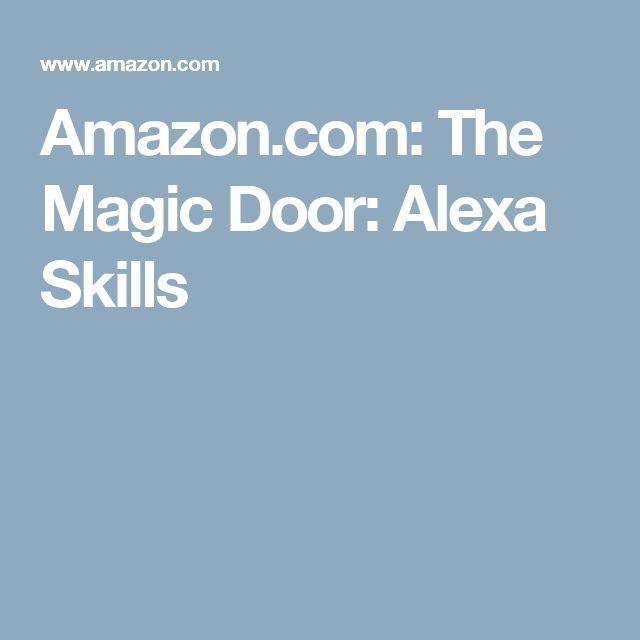 Amazon.com The Magic Door Alexa Skills  sc 1 st  Pinterest & 16 best Alexa images on Pinterest | Amazon echo Alexa echo and ... pezcame.com