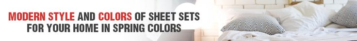 Buy Cotton Jersey Sheets in Best Colors There are different variations in the spring color and sizes of sheet sets which are readily available online. The consumer is inclined to buy the fashionable and stylish bed sheets once he logs on to the web store.