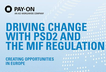 European payment regulation: How PSD2 and the MIF Regulation are creating opportunities [white paper] - http://wp.me/p6aRMd-1AY