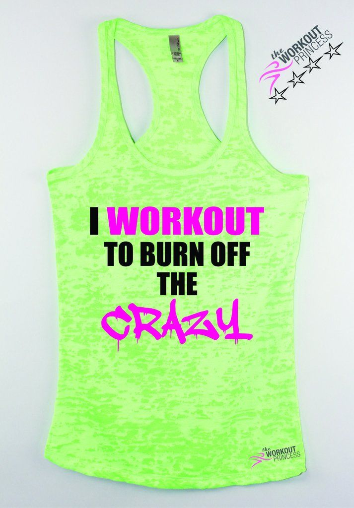 I workout to burn off the crazy. Women's exercise tank top. Print Color will be black and pink . If you choose a dark color tank tank we'll change the print to white and pink . For Color request please email us. We make all items by hand and we make them as you order. PLEASE look at the size chart before placing your order ! We love when you ask us questions :) Out turn around time is 3-5 business days if you need this faster please email us support@theworkoutprincess.com Tank's f...