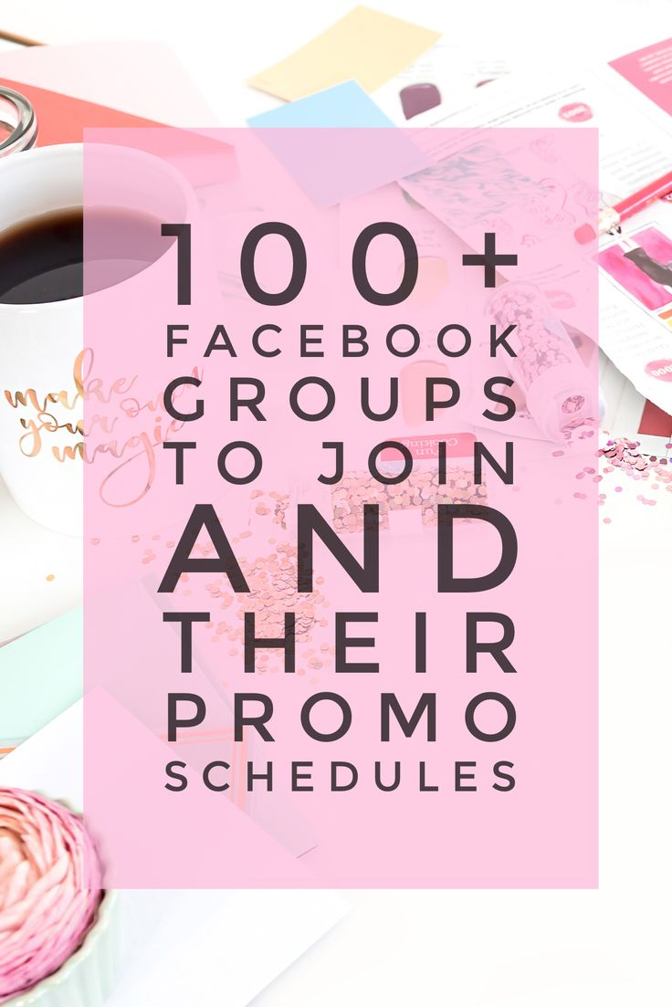 100+ Facebook groups to join for female entrepreneurs and their promo schedules, 100+ places to promote your business online