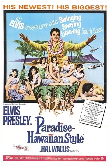 """Paradise, Hawaiian Style"" (1966) The third and final motion picture that Elvis…"