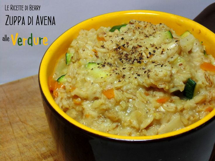 Zuppa d'Avena alle Verdure - Ricetta Light