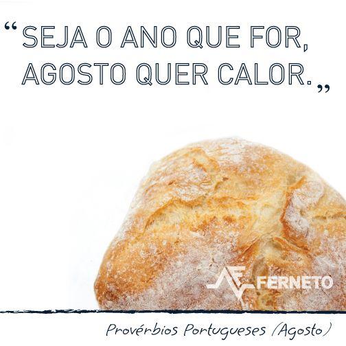 #provérbios #portugal #padaria #pão #agosto