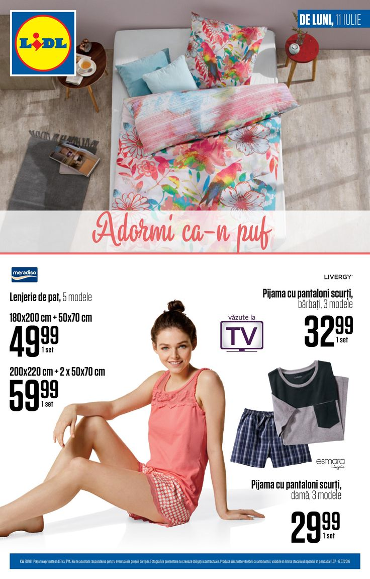 Catalog Lidl Nonalimentar 11 - 17 Iulie 2016! Oferte si recomandari: lenjerie de pat 180x200 cm 49,99 lei; pijama cu pantaloni scurti, dama, 29,99 lei