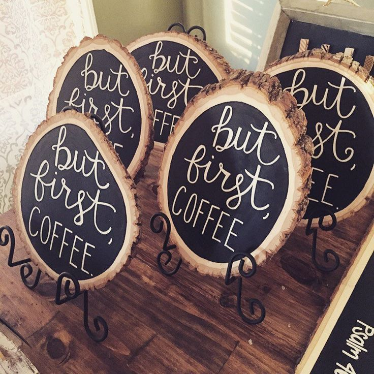 "small wood slice chalkboard signs ""but first, coffee"""