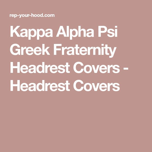 Kappa Alpha Psi Greek Fraternity Headrest Covers - Headrest Covers