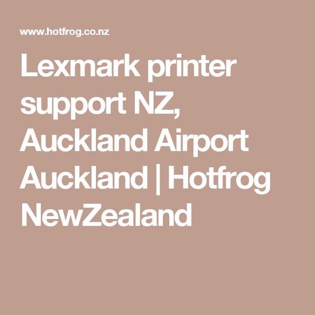 Lexmark printer support NZ, Auckland Airport Auckland | Hotfrog NewZealand